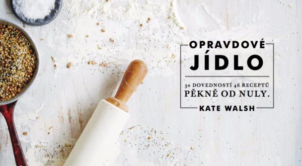 Recenze: Opravdové jídlo Kate Walsh