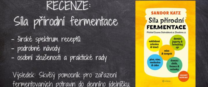 Recenze: Síla přírodní fermentace