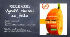 Recenze: Vyměň chemii za jídlo