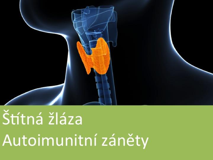 Autoimunitní záněty štítné žlázy